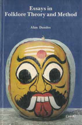 Essays in Folklore Theory and Method, Alan Dundes